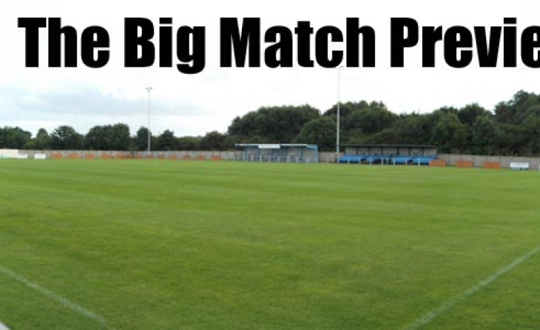 THE BIG MATCH PREVIEW